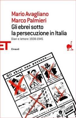 Presentazione del libro di Mario Avigliano: Gli Ebrei sotto la persecuzione in Italia – 28 gennaio 2011