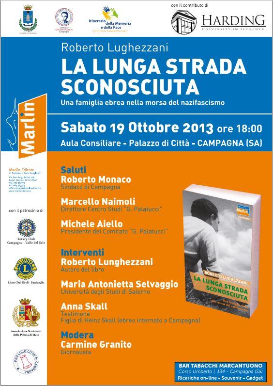 """Presentazione del libro di Lunghezzani """"La lunga strada sconosciuta"""" 13 ottobre 2013"""